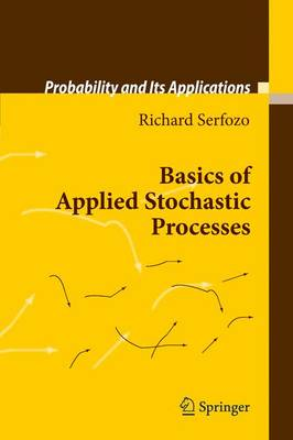 Basics of Applied Stochastic Processes - Probability and Its Applications (Hardback)