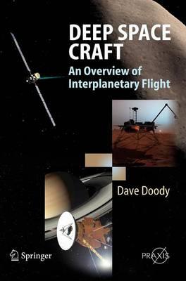 Deep Space Craft: An Overview of Interplanetary Flight - Springer Praxis Books (Hardback)