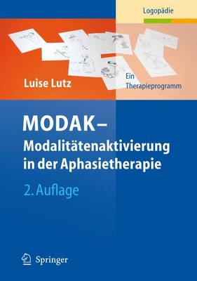 MODAK - Modalitatenaktivierung in Der Aphasietherapie (Paperback)