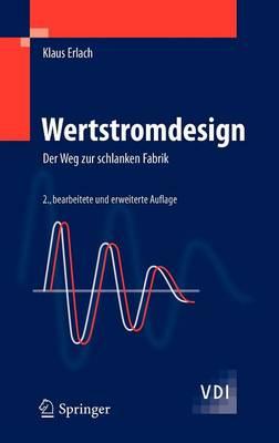 Wertstromdesign: Der Weg Zur Schlanken Fabrik - VDI-Buch (Hardback)