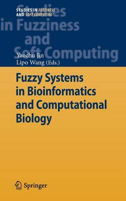 Fuzzy Systems in Bioinformatics and Computational Biology - Studies in Fuzziness and Soft Computing 242 (Hardback)