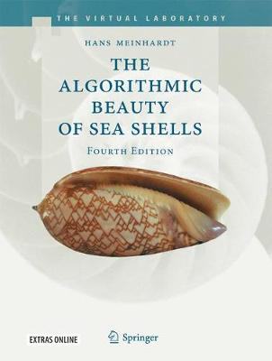 The Algorithmic Beauty Of Sea Shells By Hans Meinhardt