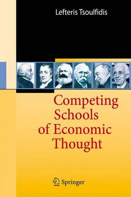 Competing Schools of Economic Thought (Hardback)