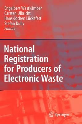 National Registration for Producers of Electronic Waste (Hardback)