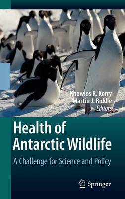Health of Antarctic Wildlife: A Challenge for Science and Policy (Hardback)