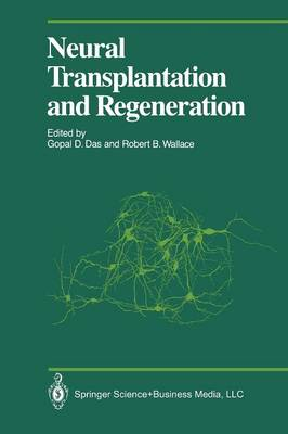 Neural Transplantation and Regeneration - Proceedings in Life Sciences (Paperback)