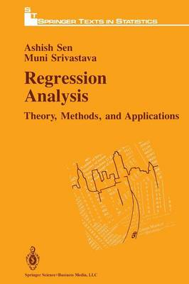 Regression Analysis: Theory, Methods and Applications - Springer Texts in Statistics (Paperback)