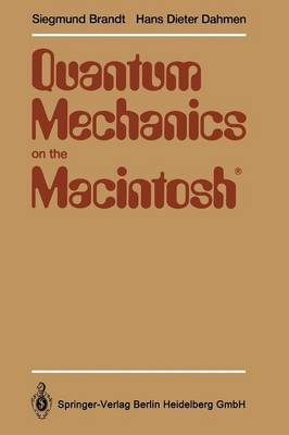 Quantum Mechanics on the Macintosh (R): With two Program Diskettes