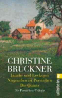 Jauche Und Levkojen/Nirgendwo Ist Poenichen/Die Quints (Paperback)
