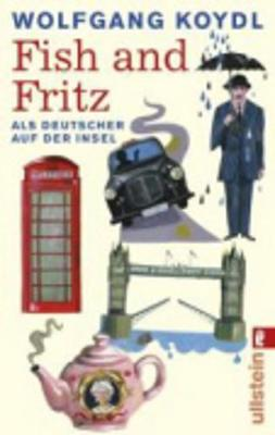 Fish and Fritz Als Deutscher auf der Insel (Paperback)