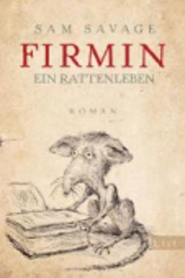 Firmin - Ein Rattenleben (Paperback)