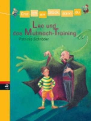Leo Und Das Mutmach-Training (Hardback)