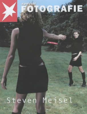 Steven Meisel: Spezial Fotografie - Stern Portfolio No. 32 (Paperback)