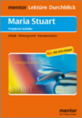 Lektu>RE - Durchblick: Schiller: Maria Stuart (Paperback)