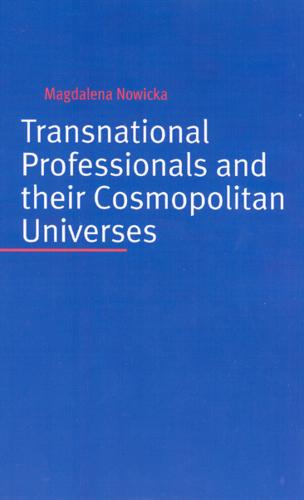 Transnational Professionals and Their Cosmopolitan Universes (Paperback)
