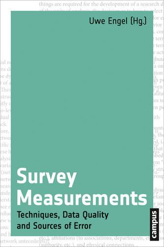 Survey Measurements: Techniques, Data Quality and Sources of Error (Paperback)