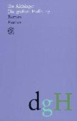 Die grossere Hoffnung (Paperback)