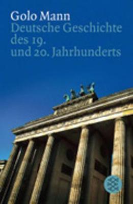 Deutsche Geschichte - 19. Und 20. Jahrhundert (Paperback)