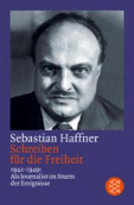 Schreiben Fur Die Freiheit; 1942-1949 (Paperback)