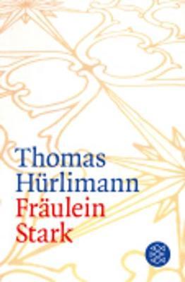 Fraulein Stark (Paperback)