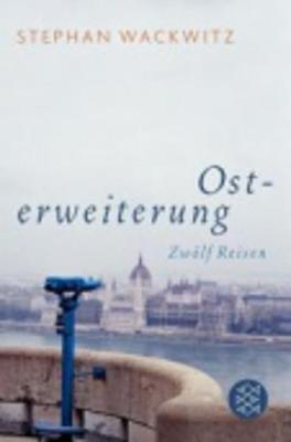 Osterweiterung; Zwolf Reisen (Paperback)