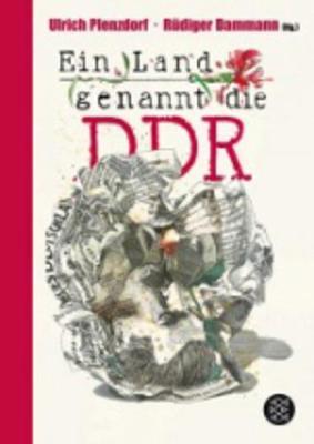 Ein Land genannt die DDR (Paperback)