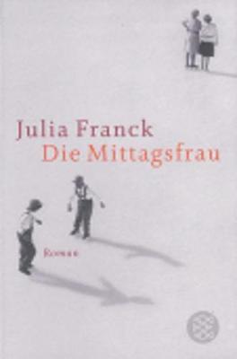 Die Mittagsfrau (Paperback)