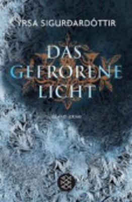Das Gefrorene Licht (Paperback)