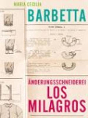 A>nderungsschneiderei Los Milagros (Paperback)
