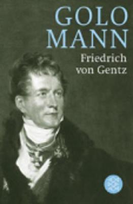 Friedrich von Gentz (Paperback)