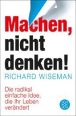 Machen, Nicht Denken! (Paperback)