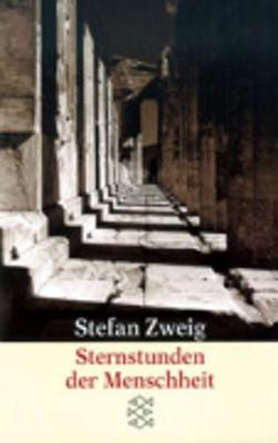 Sternstunden Der Menschheit: 12 Historische Miniaturen (Paperback)