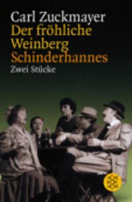 Der Frohliche Weinberg/Schinderhannes (Paperback)