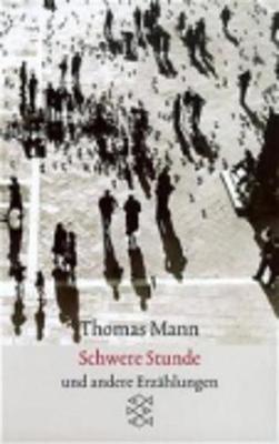 Schwere Stunde Erzahlungen 1903-1912 (Paperback)