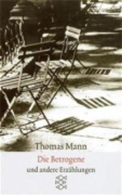 Die Betrogene Erzahlungen 1940-1953 (Paperback)