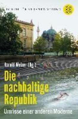 Die nachhaltige Republik (Paperback)