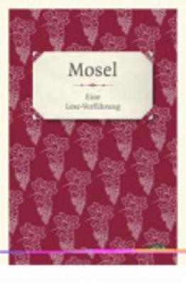 Lese - Verfuhrung: Mosel (Hardback)