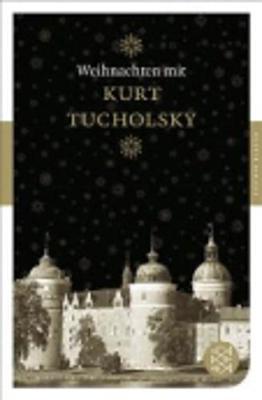 Weihnachten mit Kurt Tucholsky (Paperback)