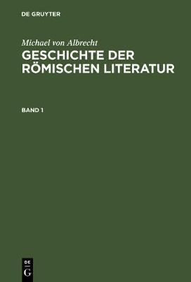 Geschichte der roemischen Literatur (Hardback)
