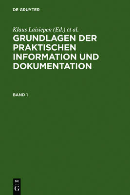 Grundlagen der praktischen Information und Dokumentation (Hardback)