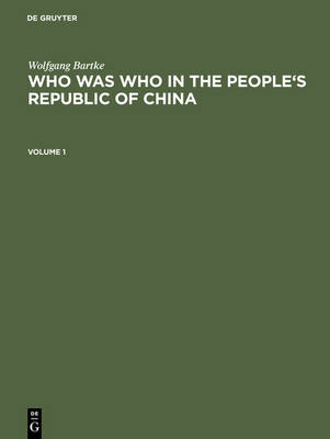 Who was Who in the People's Republic of China: With more than 3100 Portraits (Hardback)