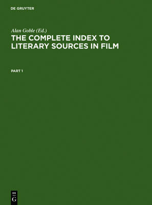 The Complete Index to Literary Sources in Film (Hardback)