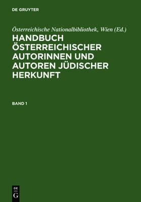 Handbuch OEsterreichischer Autorinnen Und Autoren Judischer Herkunft: 18. Bis 20. Jahrhundert (Hardback)