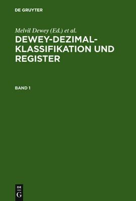 Dewey-Dezimalklassifikation Und Register (Hardback)