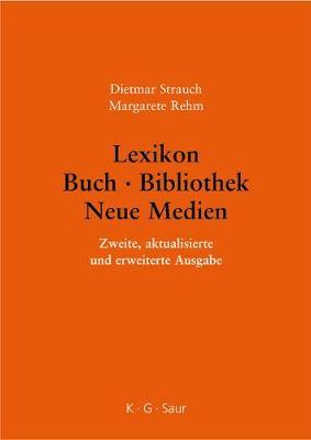 Lexikon Buch - Bibliothek - Neue Medien (Hardback)