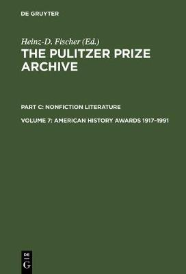 American History Awards 1917-1991: From Colonial Settlements to the Civil Rights Movements - The Pulitzer Prize Archive. Nonfiction Literature (Hardback)