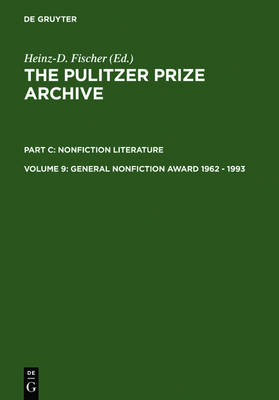 General Nonfiction Award 1962 - 1993 - The Pulitzer Prize Archive. Nonfiction Literature (Hardback)