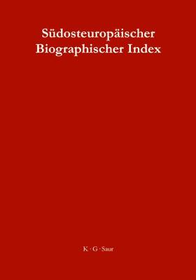 Sudosteuropaischer Biographischer Index / South-East European Biographical Index (Hardback)