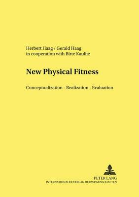 From Physical Fitness to Motor Competence: Aims - Content - Methods - Evaluation - Sport Sciences International Education - History - Psychology - Sociology 3 (Paperback)