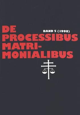 de Processibus Matrimonialibus 5 1998 (Hardback)